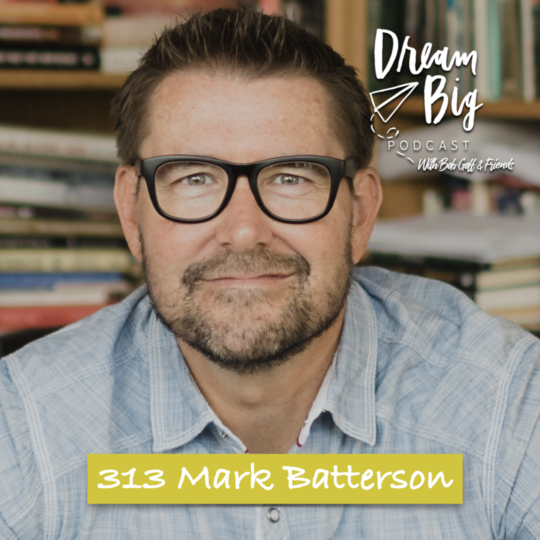 Mark Batterson - Refreshing Your Life Vision
