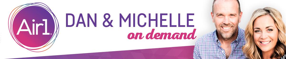 Dan and Michelle On Demand