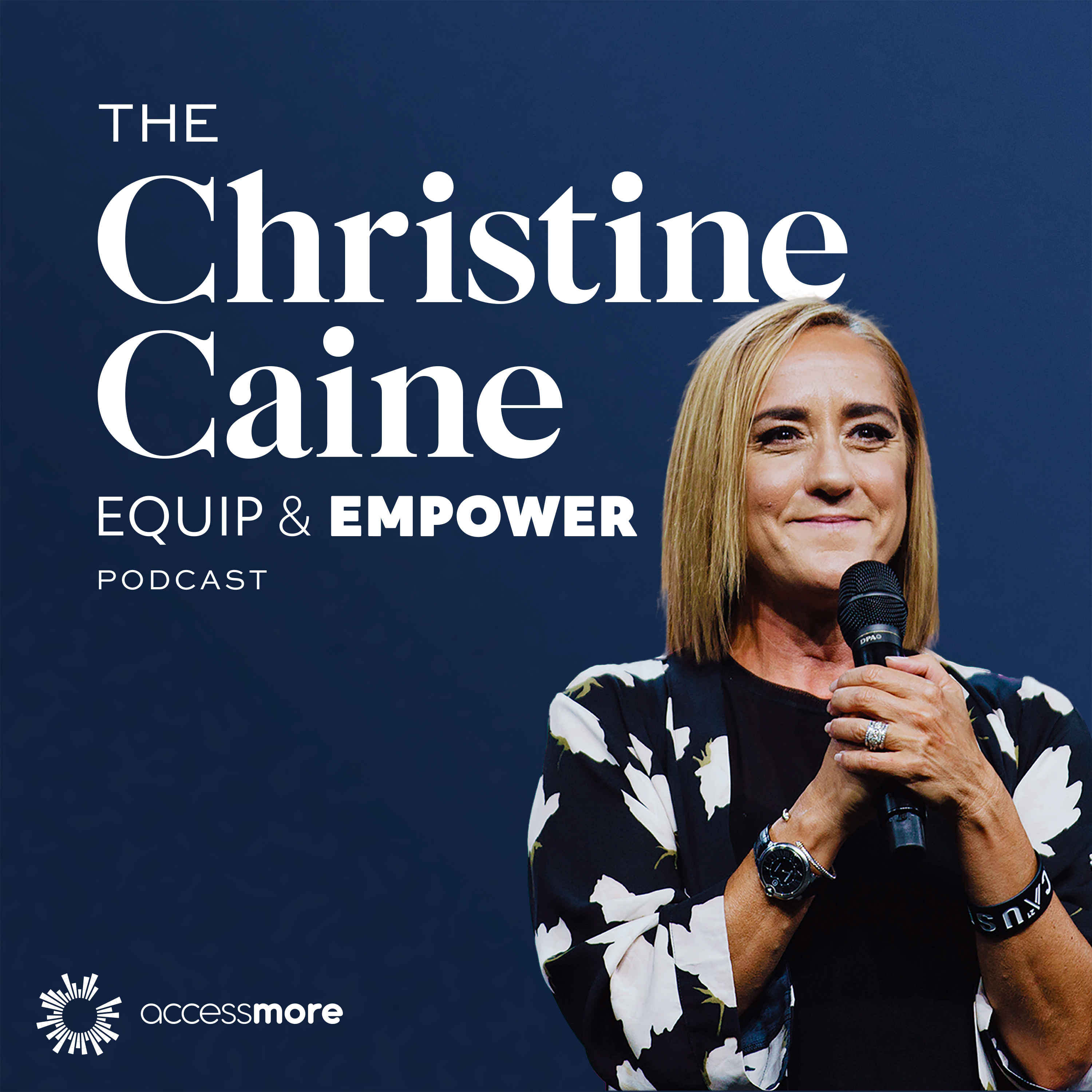 The Christine Caine Equip and Empower Podcast