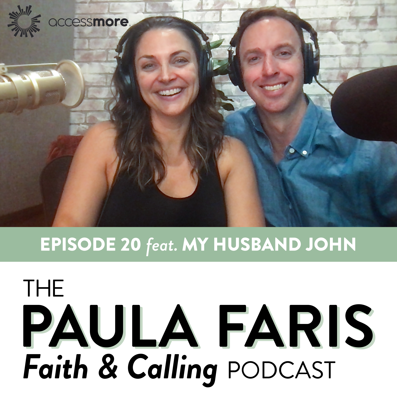 Ep 20 - My Husband John: Different Seasons, Different Callings