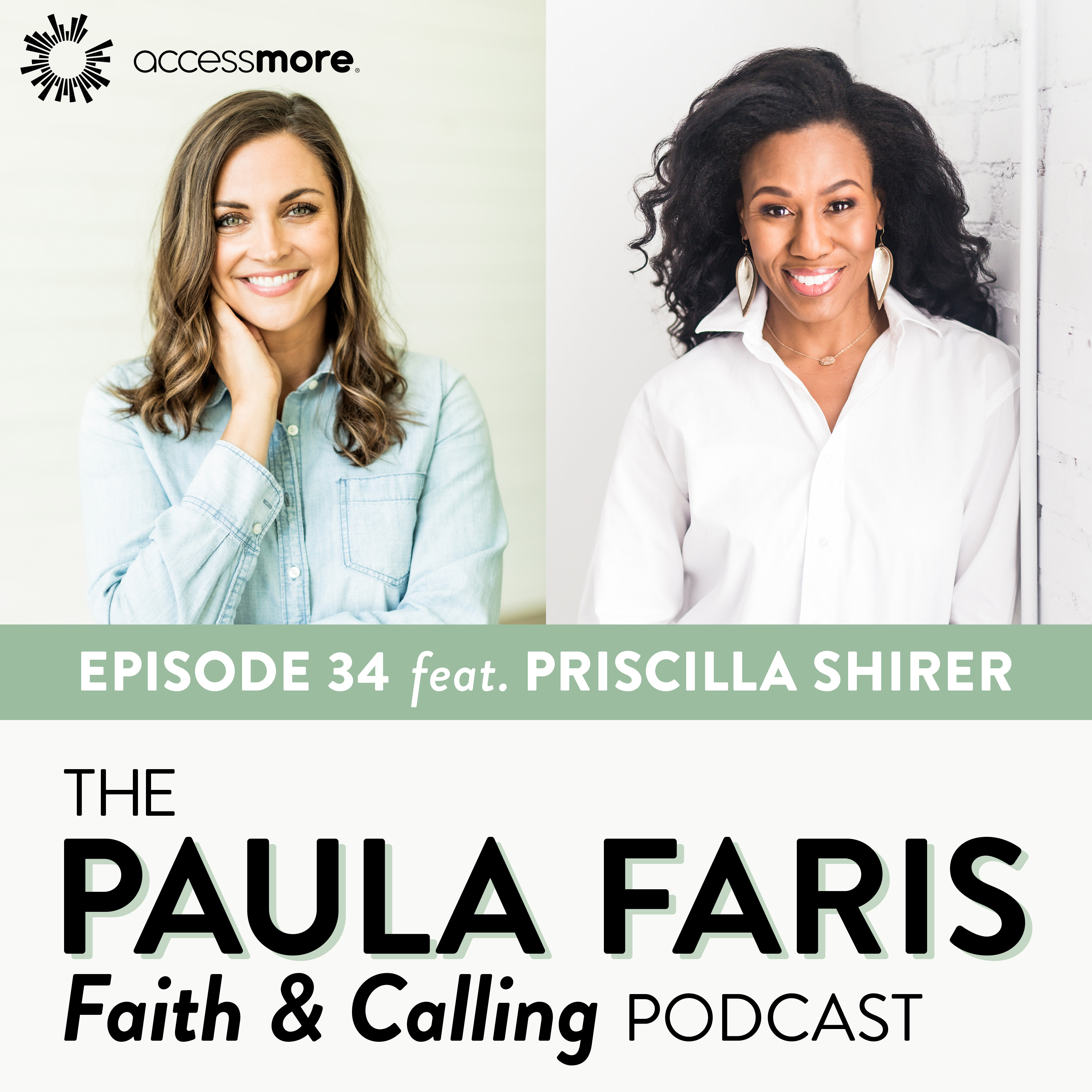 Ep 34 - Priscilla Shirer: Going Beyond Fear in Pursuit of Your Calling