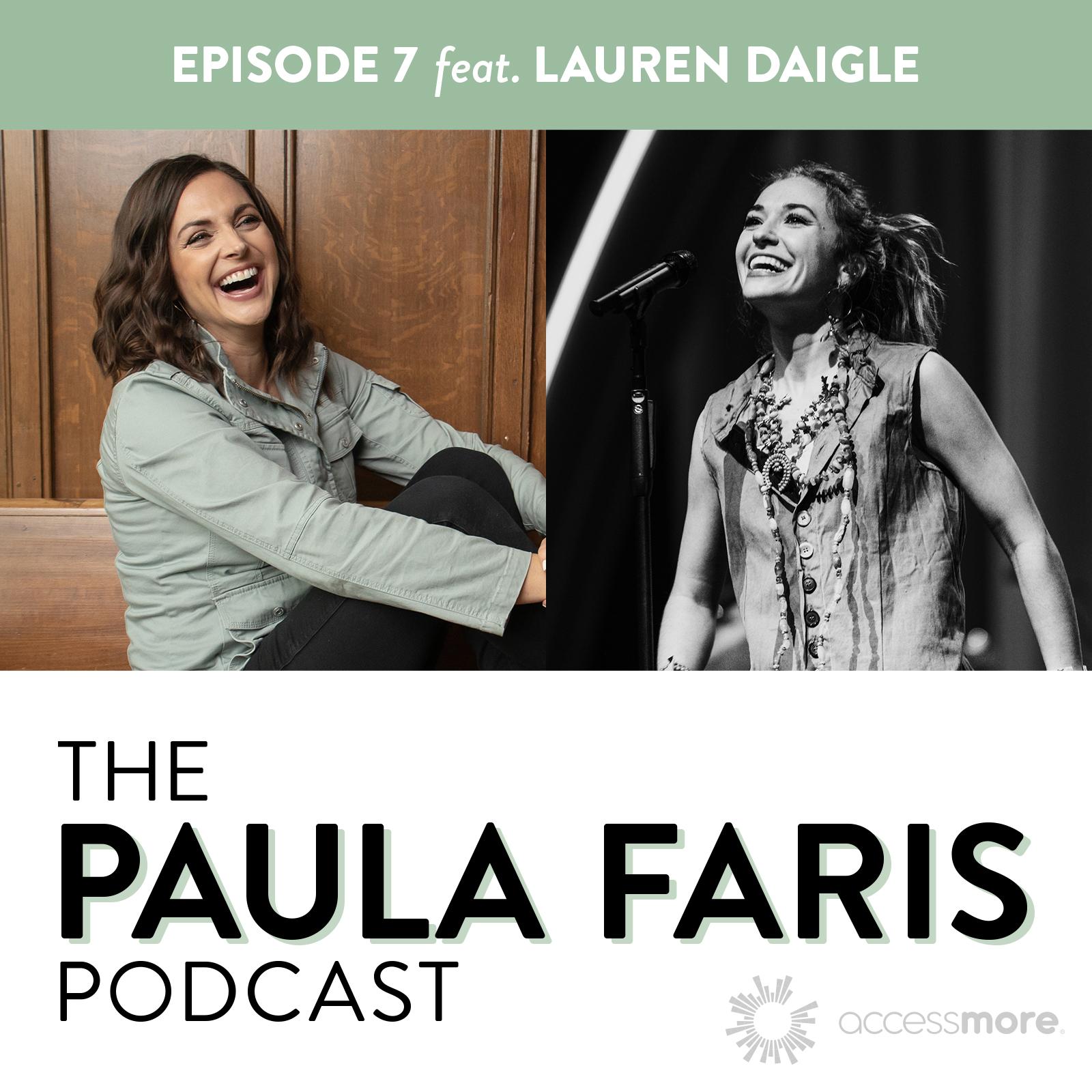 Ep 7 - Lauren Daigle: Overcoming Hardship