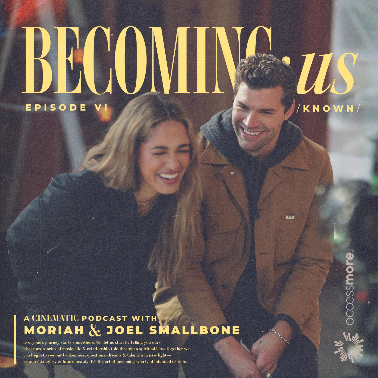 BECOMING:us with Moriah & Joel Smallbone