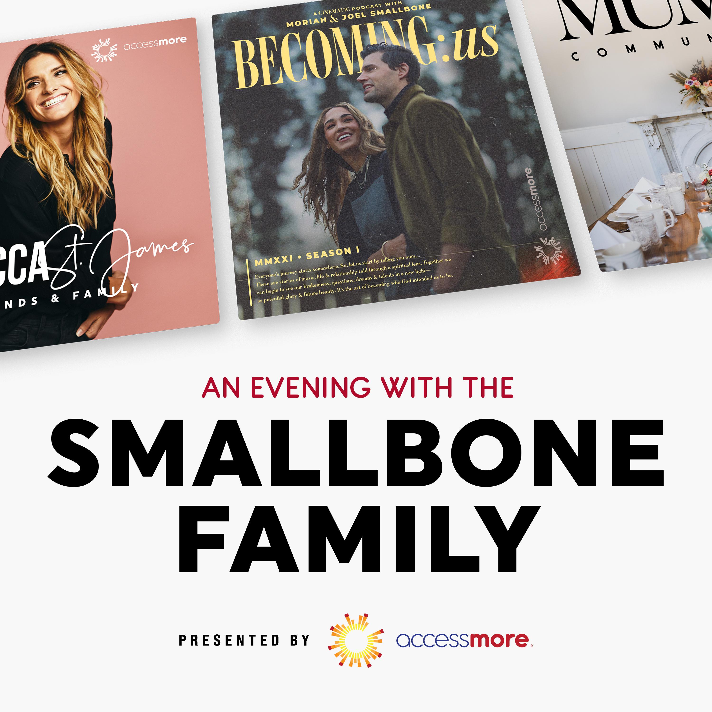BONUS: An Evening with Smallbone Family