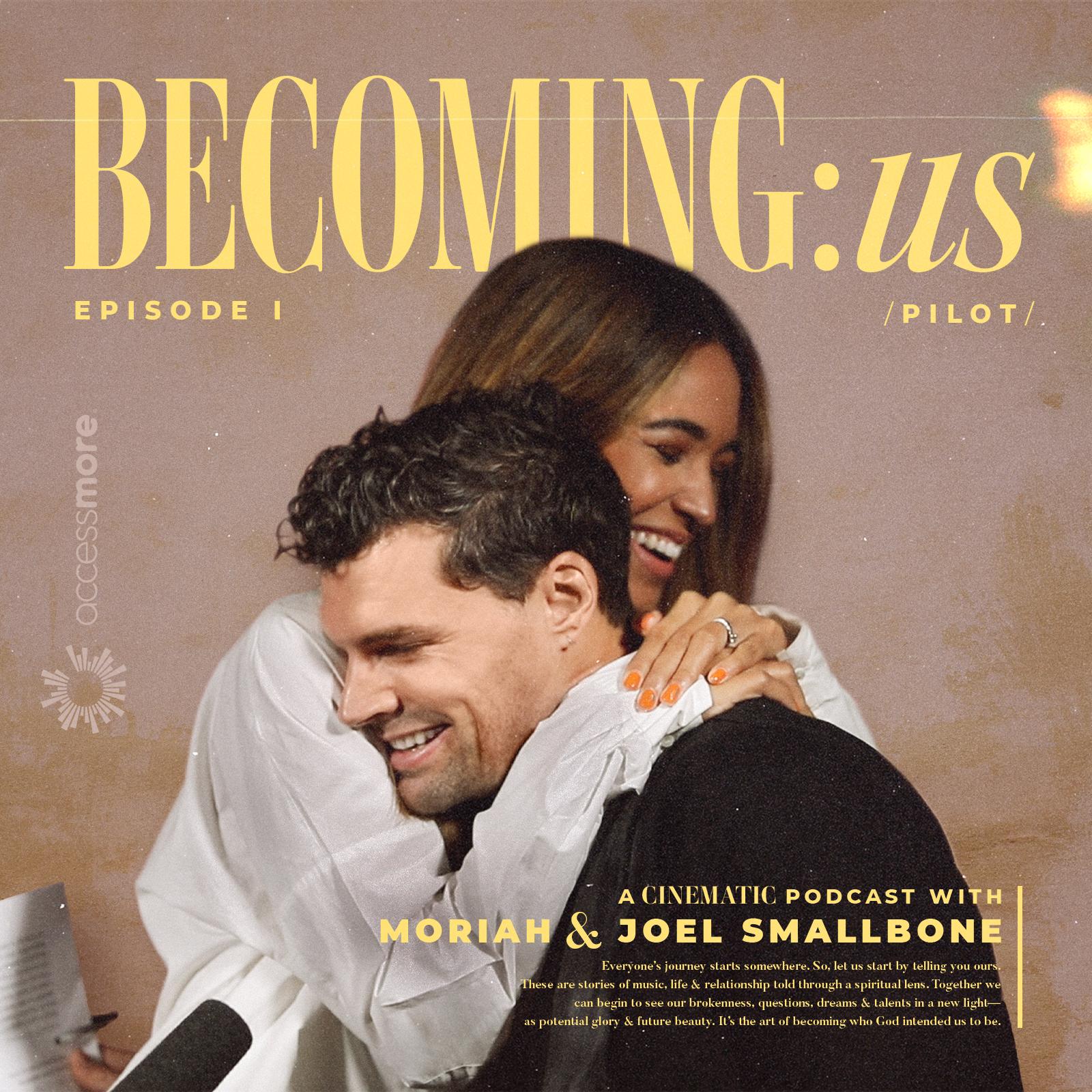 Ep 1 - BECOMING:us