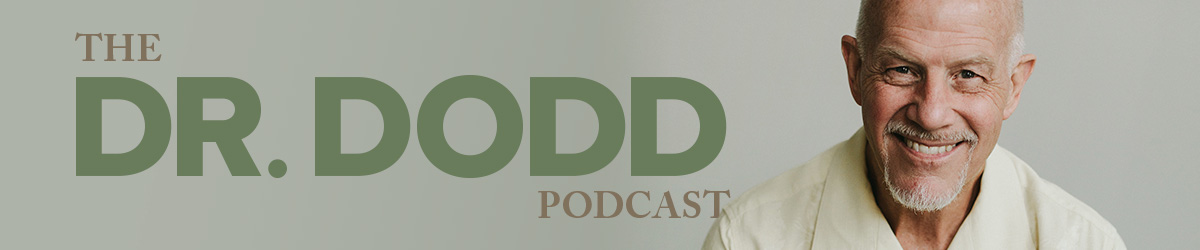 The Dr. Dodd Podcast